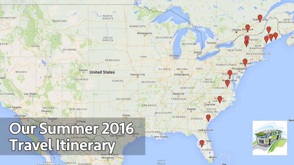 Were About To Go Into Travel Mode Summer 2016 RV Trip Itinerary – Rv Travel Maps